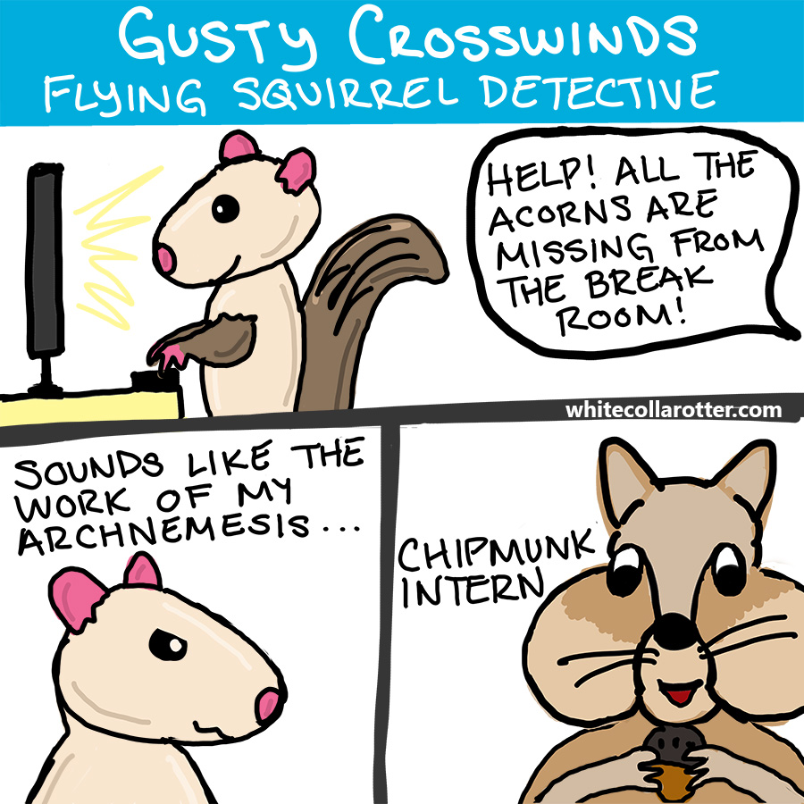 Gusty Crosswinds: The Case of the Missing Acorns